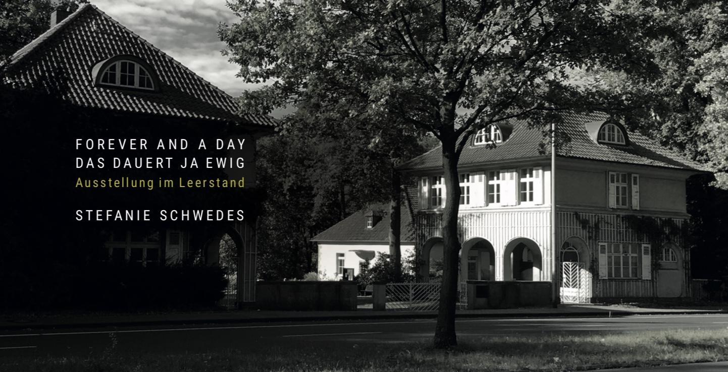 """Stefanie Schwedes, Einladung zur Ausstellung """"Forever And A Day"""" / """"Das Dauert Ja Ewig"""""""